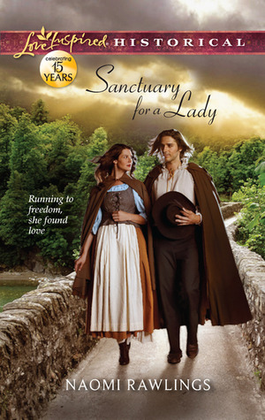 Sanctuary for a Lady by Naomi Rawlings