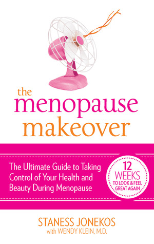 The Menopause Makeover by Staness Jonekos
