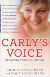 Carly's Voice: Breaking Through Autism