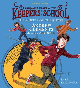 The Whites Of Their Eyes (Benjamin Pratt and the Keepers of the School, #3)
