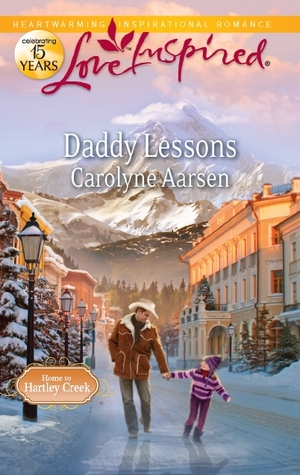 Daddy Lessons (Home to Hartley Creek, #2)