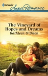 The Vineyard of Hopes and Dreams by Kathleen O'Brien
