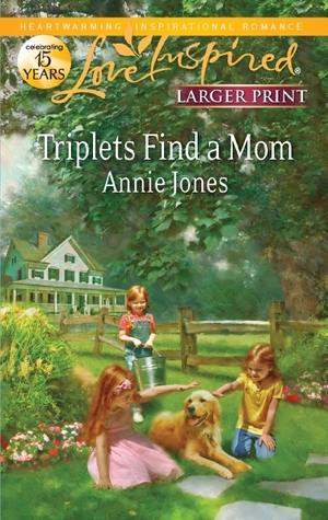 Triplets Find a Mom by Annie Jones