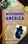 Mysterious America by Loren Coleman