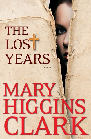 The Lost Years by Mary Higgins Clark