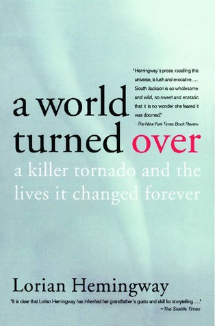 A World Turned Over: A Killer Tornado and the Lives It Changed Forever