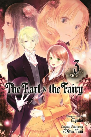 The Earl and The Fairy, Volume 03 by Mizue Tani