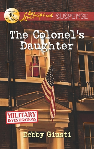 The Colonel's Daughter (Military Investigations, #3)