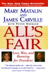 All's Fair: Love, War and Running for President