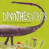 Dinothesaurus: Prehistoric Poems and Paintings