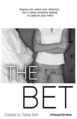 The Bet (Persaud Girl #1)