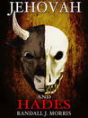 Jehovah and Hades