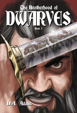 The Brotherhood of Dwarves by D.A. Adams