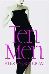 Ten Men by Alexandra Gray