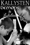 Demons and Lullabies (The Demons Age, #2)