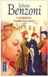 Il suffit d'un amour, tome 1 (Catherine, #1)