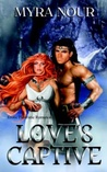 Love's Captive (Volarn, #1)