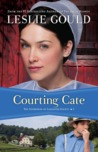 Courting Cate (The Courtships of Lancaster County #1)