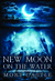 New Moon on the Water