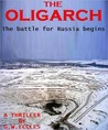 The Oligarch by G.W. Eccles