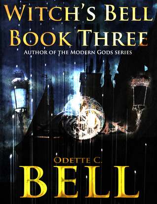 Witch's Bell 3 (Witch's Bell #3)