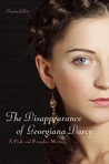 The Disappearance of Georgiana Darcy (Pride and Prejudice Murder Mystery #2)