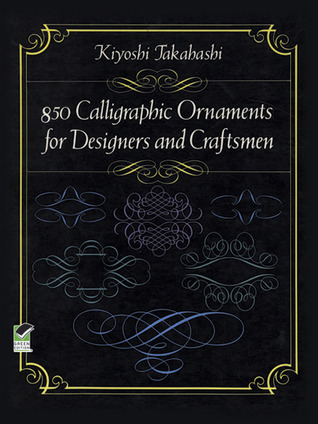850 Calligraphic Ornaments for Designers and Craftsmen