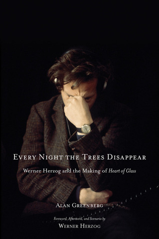 Every Night the Trees Disappear by Alan Greenberg