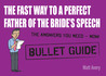 The Fast Way to a Perfect Father of the Bride's Speech