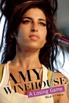 Amy Winehouse: A Losing Game
