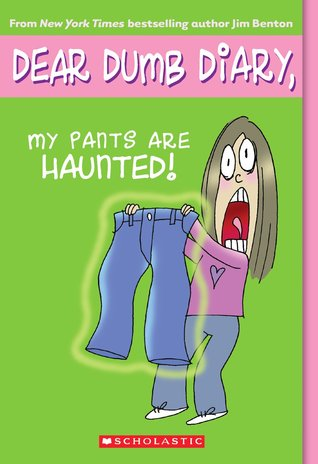 My Pants Are Haunted by Jim Benton