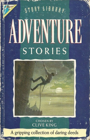 Adventure Stories by Clive King — Reviews, Discussion, Bookclubs ...