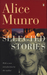 Selected Stories Of Alice Munro by Alice Munro