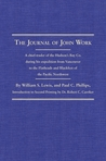 The Journal of John Work: A chief-trader of the Hudson's Bay Co. during his expedition from Vancouver to the Flatheads and Blackfeet of the Pacific Northwest
