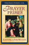 Prayer Primer: Igniting a Fire Within