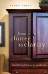 From Clutter to Clarity: Simplifying Life from the Inside Out