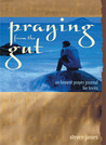 Praying from the Gut