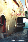 Croatia: Travels in Undiscovered Country
