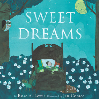 Sweet Dreams by Rose A. Lewis