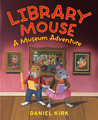 A Museum Adventure (Library Mouse #4)