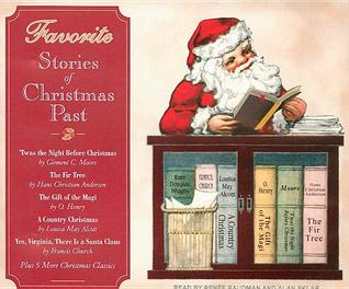 Favorite Stories of Christmas Past by Clement C. Moore