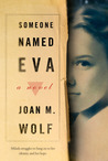 Someone Named Eva by Joan M. Wolf