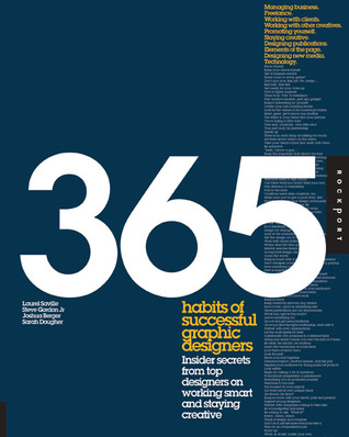 365 Habits of Successful Graphic Designers by Laurel Saville