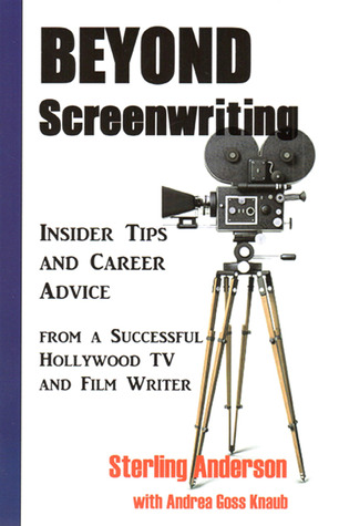 Beyond screenwriting by Sterling Anderson