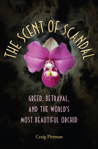 The Scent of Scandal by Craig Pittman