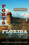 Forts of Florida: A Guidebook