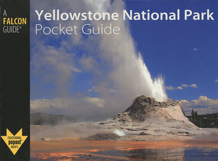 Yellowstone National Park Pocket Guide