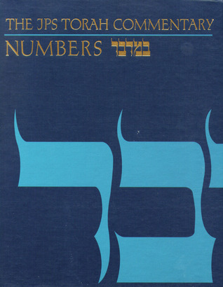 The JPS Torah Commentary: Numbers