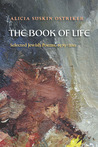 The Book of Life: Selected Jewish Poems, 1979 - 2011