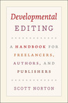 Developmental Editing by Scott Norton
